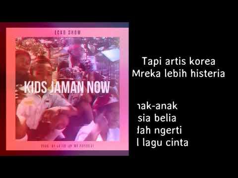 ECKO SHOW -  Kids Jaman Now!  -  [Lirik Video]