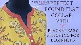 PERFECT ROUND FLAT COLLAR WITH V PLACKET EASY STITCHING FOR BEGINNERS easy method