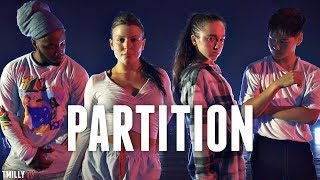 Beyoncé - Partition - Dance Choreography by Willdabeast Adams ft Sean Lew & Kaycee Rice #TMillyTV
