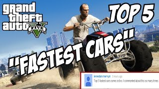 GTA 5 - Top 5 Fastest Cars!! (GTA V Fastest Cars!!)