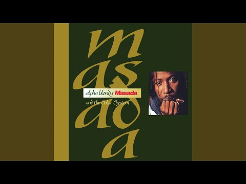 Alpha Blondy & The Solar System - Masada mp3 letöltés