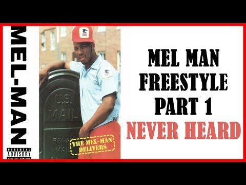 Mel Man Freestyle Part 1 - NEVER HEARD