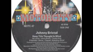 Johnny Bristol - Keep This Thought In Mind - Extended Version