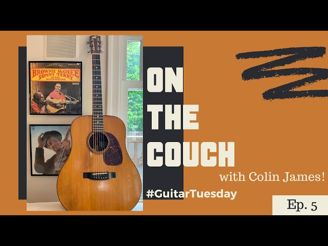On the Couch with Colin James | #GuitarTuesday Episode 5 | 1979 Sawchyn Acoustic