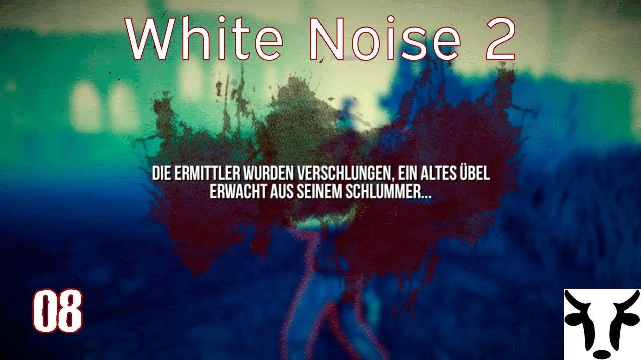 WHITE NOISE 2 [Together 08] Kurz vor dem Ziel...kam dat Bärliner Monster  [let´s play deutsch]