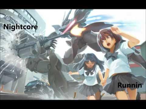 Nightcore:- Runni'n