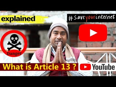 What is Article 13 Explained for YouTube & Video Creators in hindi !  #saveyourinternet