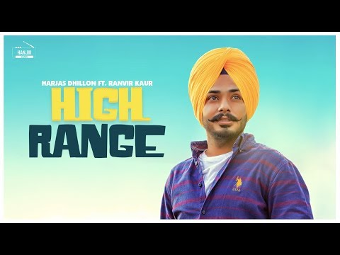 High Range (Lyrical Video) Harjas Dhillon | Ranvir Kaur | Latest Punjabi Song 2018 | Hanjiii Music