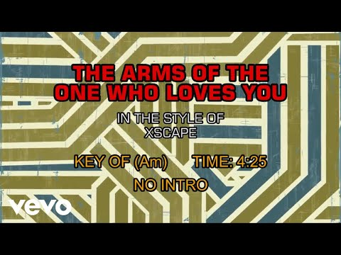 Xscape - The Arms Of The One Who Loves You (Karaoke)