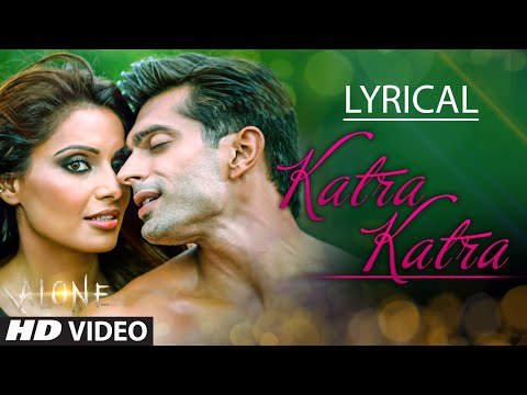 Katra Katra Full Song with Lyrics | Alone | Bipasha Basu | K