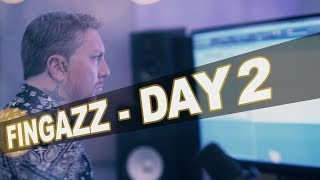 "Fingazz ""7DAYZ"" - DAY 2"