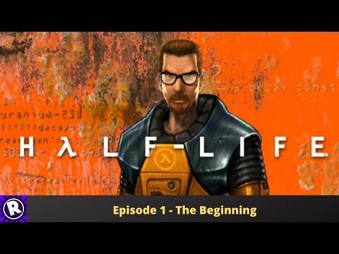 Half Life 1 - Part 1 - The Beginning