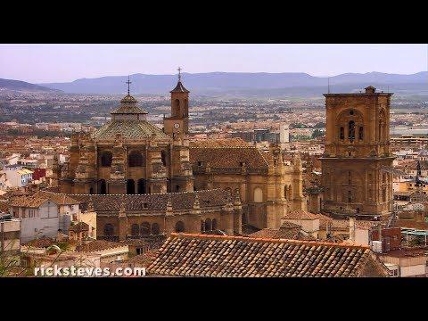 Granada, Spain: Reconquista Legacies - Rick Steves' Europe Travel Guide - Travel Bite