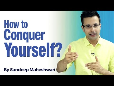 How to Conquer Yourself? By Sandeep Maheshwari I Hindi I Change Your Mind
