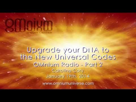 UPGRADE TO YOUR NEW UNIVERSAL DNA CODES -