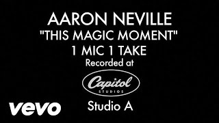 Aaron Neville - This Magic Moment (1 Mic 1 Take)