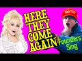 HERE THEY COME AGAIN — A Founders Sing Parody w/ Dolly Parton & the Lame Justice for J6 Protesters.