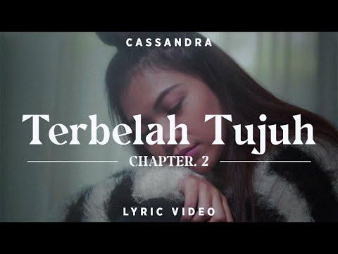 Cassandra - Terbelah Tujuh | Official Video Lirik
