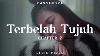 Download lagu Cassandra Terbelah Tujuh Lyric Chapter 2