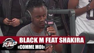 """[Exclu] Black M Feat. Shakira """"Comme moi"""" en live #PlanèteRap"""