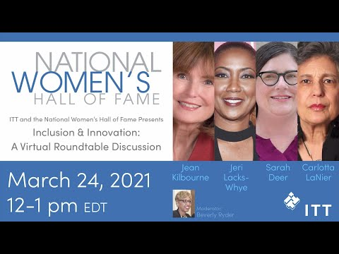 ITT and the National Womens Hall of Fame: Virtual Roundtable March 24, 2021