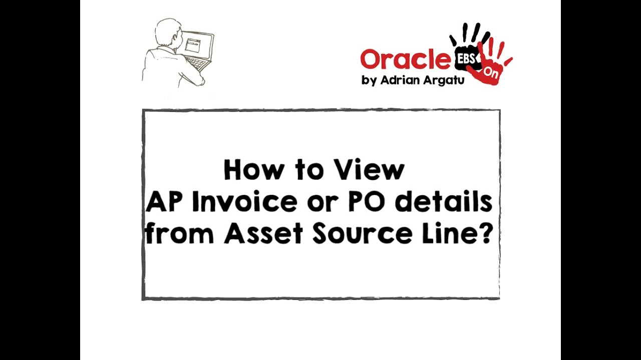 How to View AP Invoice or PO details from Asset Source
