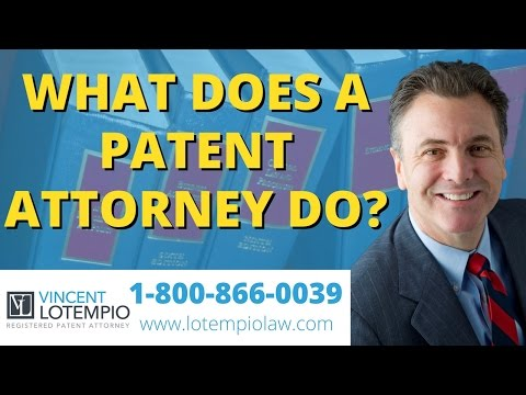 What Does A Patent Attorney Do? - Patent Lawyer - Inventor FAQ - Ask an Attorney - Legal Questions