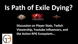 Discussion: Is Path of Exile dying?