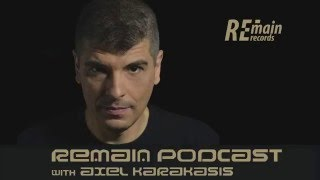 Remain Podcast 70 with Axel Karakasis
