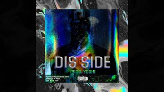 Travis Scott - Dis Side (prod. Yoshi) [unreleased]