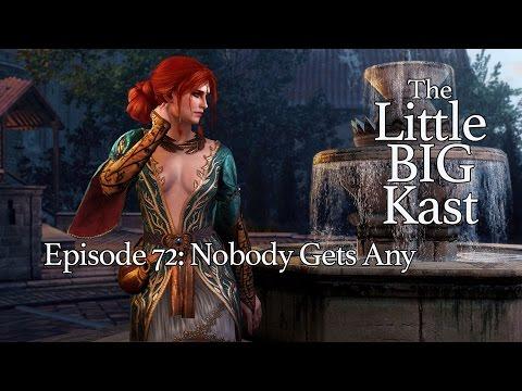 The LittleBigKast - Episode 72: Nobody Gets Any