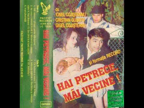 Fratii Cojisteanu - Hai petrece mai vecine (vol.1 1999)