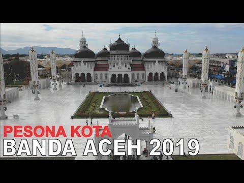 Pesona Kota Banda Aceh 2019 Kota Serambi Mekkah Di Ujung Barat Indonesia Youtube