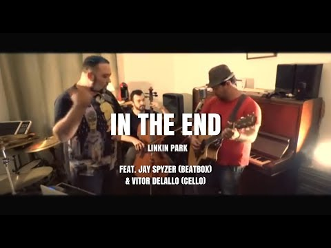 Linkin Park - In The End (LUGU RAMOS COVER - beatbox + cello)