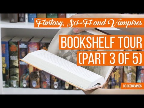Fantasy, Sci-Fi and More | Bookshelf Tour (Part 3 of 5) | BookCravings