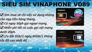 Siêu sim vinaphone VD89 trọn gói một năm không cần nạp tiền hàng tháng.