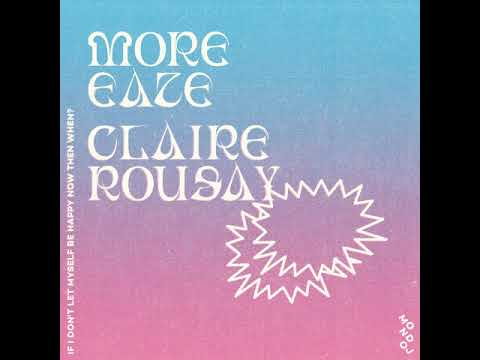 more eaze & claire rousay - if I don't let myself be happy now then when? [Full Album]