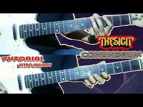 Belajar Intro Melody THE S.I.G.I.T - CONUNDRUM || BELAJAR Gitar
