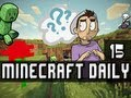 Minecraft Daily | Ep.15 Ft Steven and Immortal | I need to step my house game up!