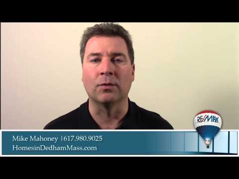Dedham Massachusetts Update by Michael Mahoney of Remax 617.980.9025