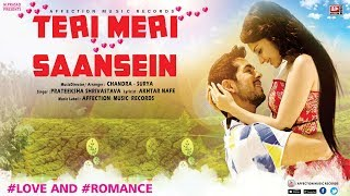 TERI MERI SAANSEIN BY PRATEEKSHA | MOST ROMANTIC BOLLYWOOD LOVE SONG | AFFECTION MUSIC RECORDS