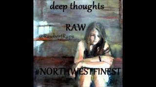 RAWBERT- Deep thoughts (PROD BY DONOVAN)