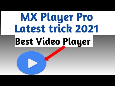Download How to Download MX Player full Version in free Latest trick 2021