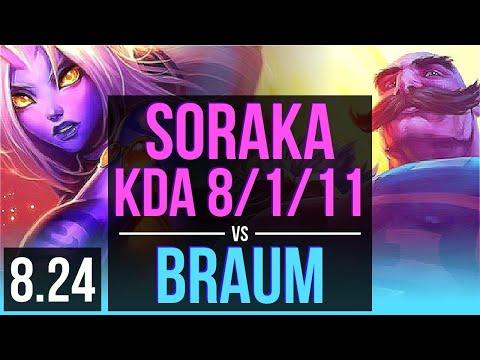 SORAKA & Ezreal vs BRAUM & Vayne (SUPPORT) | KDA 8/1/11, 600+ games, Godlike | Korea Diamond | v8.24