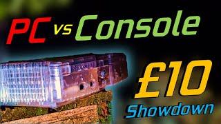 £10 Console vs £10 Gaming PC? (Ft:Techwen)