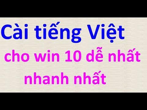 Cài Tiếng Việt Cho Win 10 Mới Nhất Và Nhanh Nhất 2019