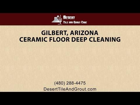 Deep Cleaning Gilbert Ceramic Tile & Grout By Desert Tile