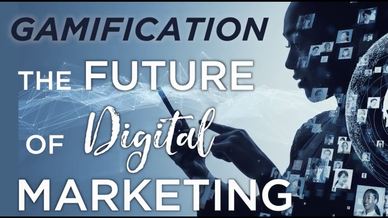 Gamification : The Future of Digital Marketing