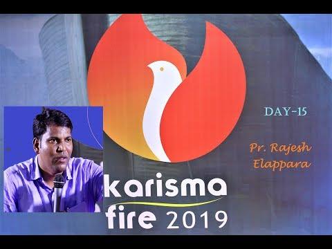 #Karisma fire 2019 day-15#   #Pr. Rajesh Elappara#