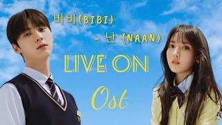 Download [Subindo] 비비(BIBI) - 난 (NAAN) Live on Ost | Easy Lyrics dan terjemahannya |
